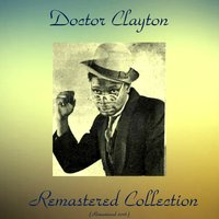 Remastered Collection — Doctor Clayton