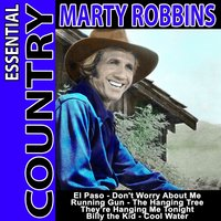 Essential Country - Marty Robbins — Marty Robbins