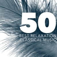 50 Best Relaxation Classical Music — Beethoven Consort