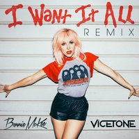 I Want It All — Bonnie McKee, Vicetone