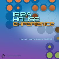 Ibiza House Experience (The Ultimate Sound Trends) — сборник