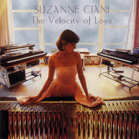 The Velocity of Love — Suzanne Ciani
