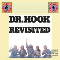 Dr. Hook And The Medicine Show Revisited — Dr. Hook & The Medicine Show, Dr. Hook
