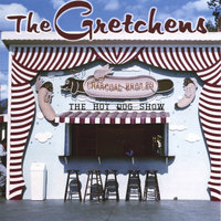 Cover Your Ears — The Gretchens