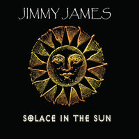 Solace in the Sun — Jimmy James