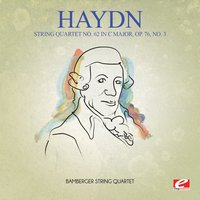 Haydn: String Quartet No. 62 in C Major, Op. 76, No. 3 — Йозеф Гайдн, Bamberger String Quartet