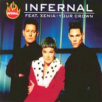 Your Crown (feat. Xenia) - EP — Infernal