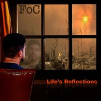 Life's Reflections — FoC