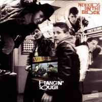 Hangin' Tough — New Kids On The Block