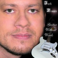 Guitar Without Words — Jack Demare