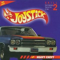 Heavy Chevy — Joystick