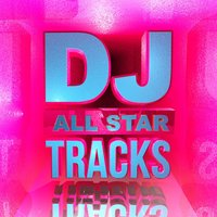 DJ All Star Tracks (Hottest Club Dance up All Night) — Party Nation