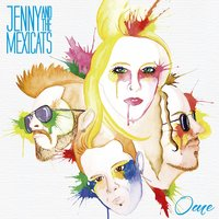 Ome — Jenny and The Mexicats