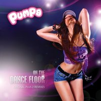 On the Dance Floor Remixes — Pumpa