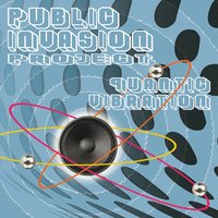 Quantic Vibration — Public Invasion Project