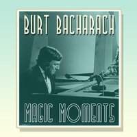 Burt Bacharach Magic Moments — сборник