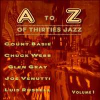 A to Z of Thirties Jazz Volume. 1 — Chuck Webb And His Orchestra