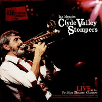 Ian Menzies and His Clyde Valley Stompers: The Reunion Concert — Ian Menzies, Clyde Valley Stompers, Ian Menzies and his Clyde Valley Stompers