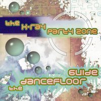 The X-Ray Party Zone (The Dancefloor Guide) — сборник