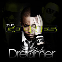 The Life of A Dreamer — The Goonies