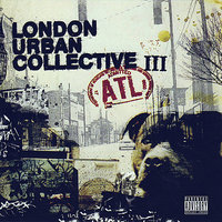 ATL — London Urban Collective III