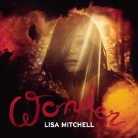 Wonder — Lisa Mitchell
