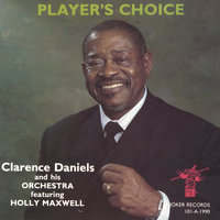 Player's Choice — Clarence Daniels