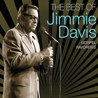 Best Of Jimmie Davis - Gospel Favorites — Jimmie Davis