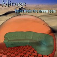 Tales from the Green Sofa — Mirage
