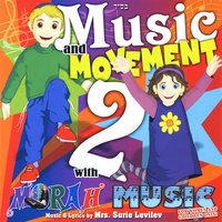 Music and Movement *2* with Morah Music — Surie Levilev