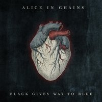 Black Gives Way To Blue — Alice In Chains