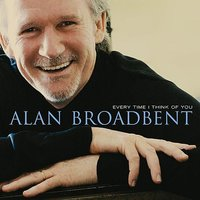 Every Time I Think Of You — Alan Broadbent