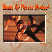 Music For Fitness Workout — Fitness Workout