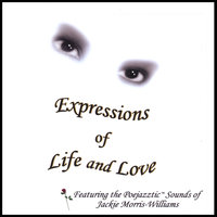 Expressions of Life and Love — Jackie Morris Williams