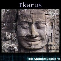 The Angkor Sessions — Ikarus