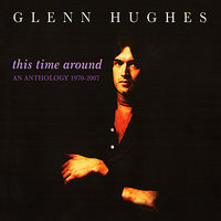 This Time Around — Glenn Hughes