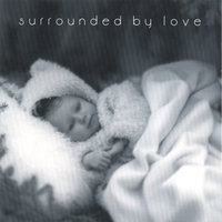 Surrounded by Love — Valarie Williams