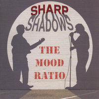 Sharp Shadows — The Mood Ratio