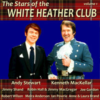 The Stars of the White Heather Club, Vol. 1 — сборник