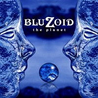 The Planet — Bluzoid