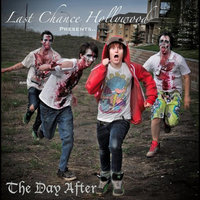 The Day After — Last Chance Hollywood