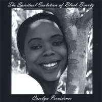 The Spiritual Evolution of Black Beauty — Carolyn Providence