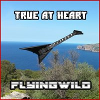 True at Heart — FlyingWild