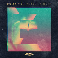 The Beat Inside — Soledrifter
