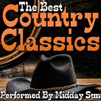 The Best Country Classics — Midday Sun