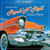 Alan Freed's Rock And Roll Dance Party — сборник