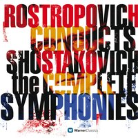 Shostakovich: Complete Symphonies — London Symphony Orchestra, Мстислав Ростропович, National Symphony Orchestra, Members of the Academic Symphony Orchestra Moscow