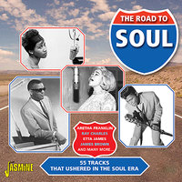 The Road to Soul - 55 Tracks That Ushered In the Soul Era — сборник