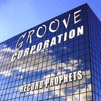 Record Prophets — Groove Corporation