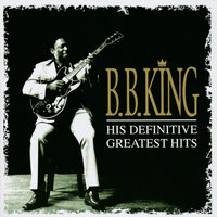 Definitive Greatest Hits — B.B. King
